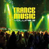 Play & Download Trance Music, Vol. 5 by Various Artists | Napster