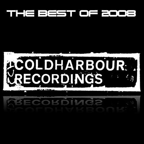 Play & Download Coldharbour Recordings, The Best of 2008 by Various Artists | Napster