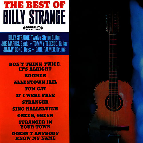 Play & Download The Best Of Billy Strange (Digitally Remastered) by Billy Strange | Napster