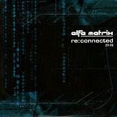 Play & Download Re:connected 3.0 by Various Artists | Napster