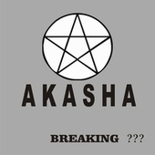 Play & Download Breaking and Wore by Akasha | Napster