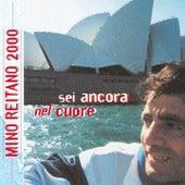 Play & Download Sei Ancora Nel Cuore by Mino Reitano   Napster
