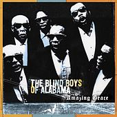 Amazing Grace by The Blind Boys Of Alabama