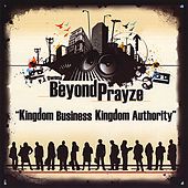 Play & Download Kingdom Business, Kingdom Authority by Pj Owens and Beyond Prayze | Napster