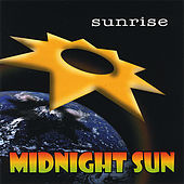 Play & Download Sunrise by Midnight Sun | Napster
