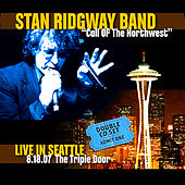Play & Download Call of the Northwest - Live in Seattle by Stan Ridgway | Napster