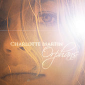 Play & Download Orphans by Charlotte Martin | Napster