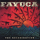Play & Download The Assassination by Fayuca | Napster