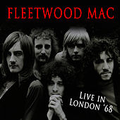Play & Download Live In London '68 by Fleetwood Mac | Napster
