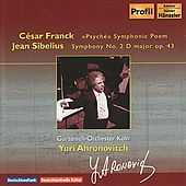 Play & Download FRANCK, C.: Psyche / SIBELIUS, J.: Symphony No. 2 (Cologne Gurzenich Orchestra, Ahronovitch) by Yuri Ahronovitch | Napster