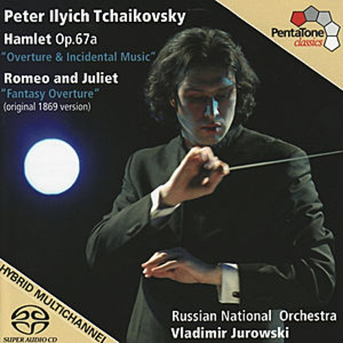 Play & Download TCHAIKOVSKY, P.: Hamlet / Romeo and Juliet  (Russian National Orchestra, V. Jurowski) by Various Artists | Napster