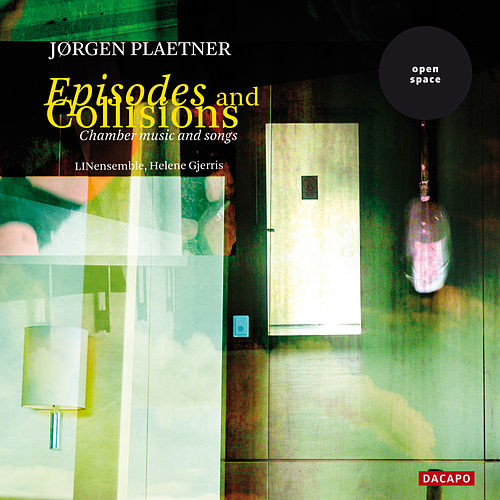 PLAETNER: Episoder og Kollisioner / Clarinet Sonata / Songs by Various Artists