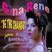 Play & Download Be the Change by Gina Rene | Napster