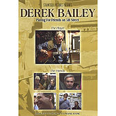 Playing for Friends On 5th Street by Derek Bailey