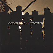 Expectations by October Road