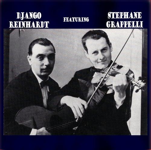 Django Reinhardt Featuring Stehane Grappelli by Django Reinhardt