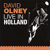 Play & Download Live in Holland by David Olney | Napster