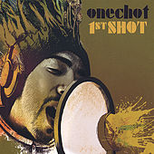 Play & Download 1st Shot by Onechot | Napster