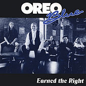 Play & Download Earned the Right by Oreo Blue | Napster