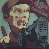 49th and Melancholy by Otis Gibbs