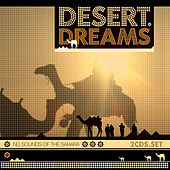 Play & Download Desert Dreams by Various Artists | Napster