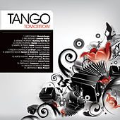 Play & Download Tango Tomorrow by Various Artists | Napster