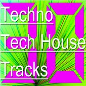 30 Techno Tech House Tracks by Various Artists