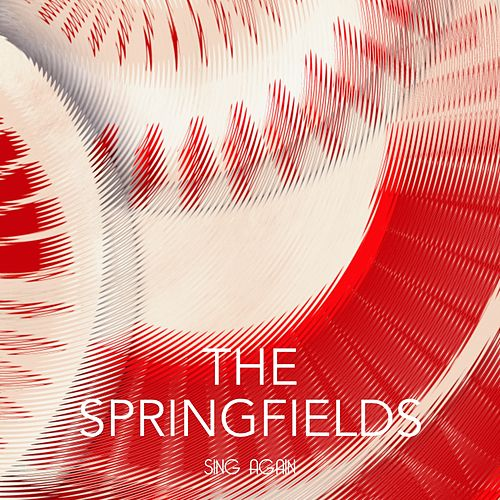 Sing Again by Springfields