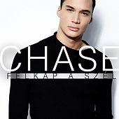 Play & Download Felkap A Szél by Chase | Napster