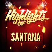 Highlights of Santana by Santana