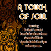 Play & Download A Touch of Soul by Various Artists | Napster