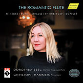 Play & Download The Romantic Flute by Dorothea Seel | Napster
