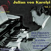 Play & Download Karolyi, Vol. 2: Beethoven, Haydn & Schubert by Julian von Károlyi | Napster