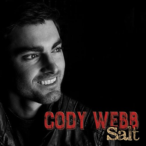 Play & Download Salt by Cody Webb | Napster