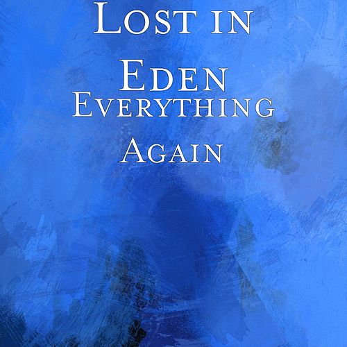 Play & Download Everything Again by Lost In Eden | Napster