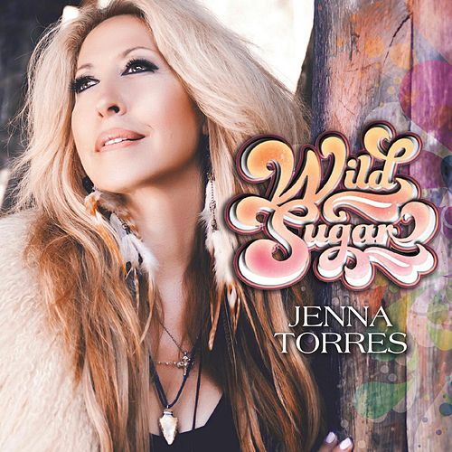 Wild Sugar by Jenna Torres