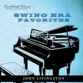 Swing Era Favorites by John Livingston