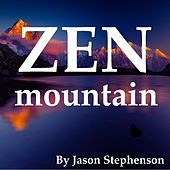 Play & Download Zen Mountain by Jason Stephenson | Napster