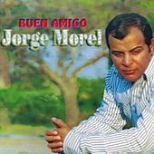 Play & Download Buen Amigo by Jorge Morel | Napster