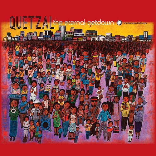 Play & Download The Eternal Getdown by Quetzal | Napster