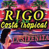 Play & Download La Sirenita by Rigo | Napster