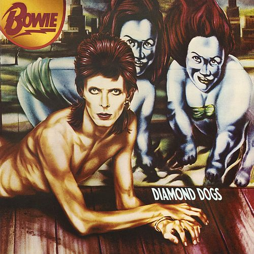 Play & Download Diamond Dogs (2016 Remastered Version) by David Bowie | Napster