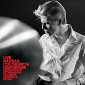 Play & Download Live Nassau Coliseum '76 by David Bowie | Napster