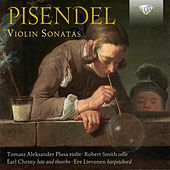 Pisendel: Violin Sonatas by Various Artists