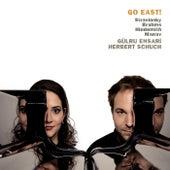 Go East! Stravinsky, Brahms, Hindemith & Manav by Various Artists