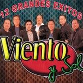 12 Grandes Exitos by Viento Y Sol