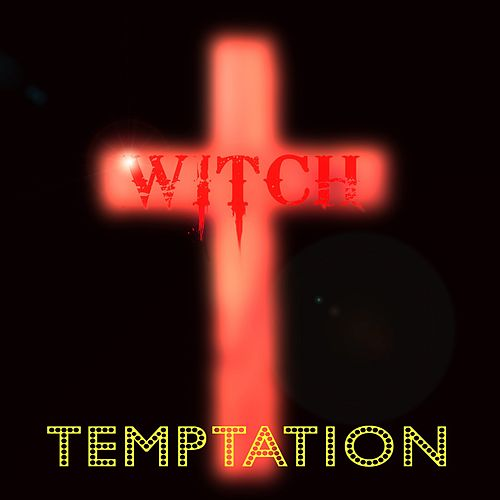 Temptation (Radio Edit) by Witch