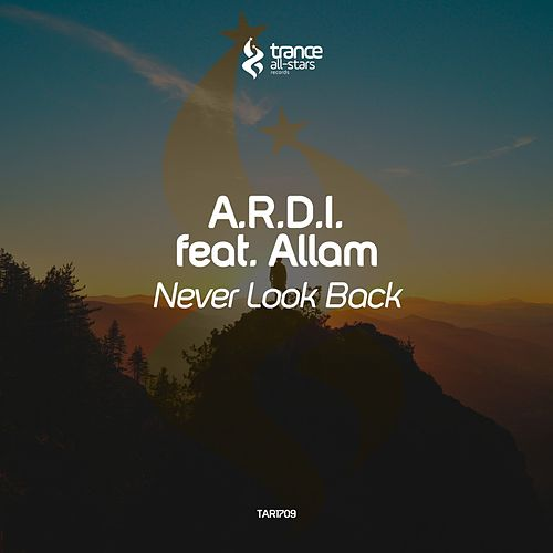 Never Look Back by A.R.D.I.