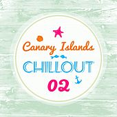 Canary Islands Chillout, Vol. 2 by Various Artists