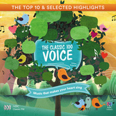 The Classic 100: Voice - The Top 10 And Selected Highlights by Various Artists